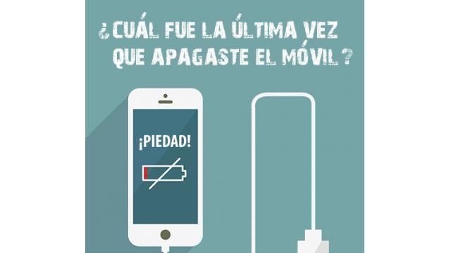 ¿Cuál fue la última vez que apagaste el móvil?